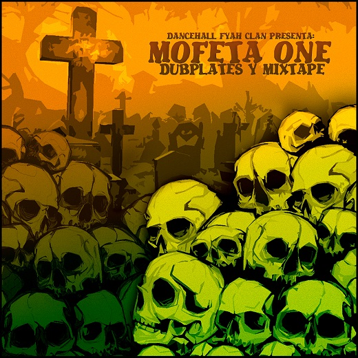 Dubplates y Mixtape de Mofea One